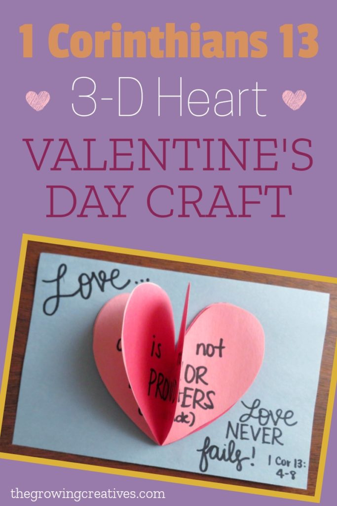 1 Corinthians 13 Bible verse Valentine's Day craft for kids | 3-D pop out heart craft | thegrowingcreatives.com